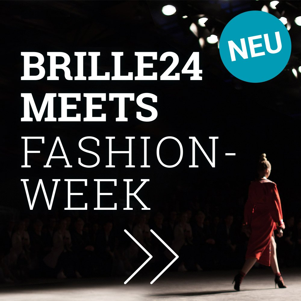 Brille24 meets Fashion Week
