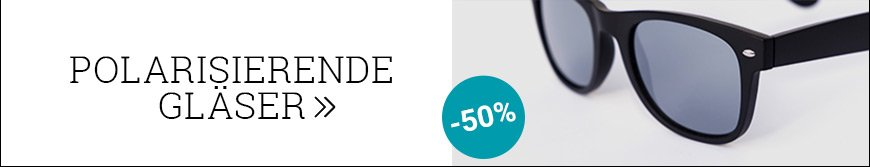 Polarisierende Gläser 50% reduziert